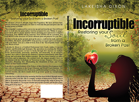 Incorruptible - Restoring your soul from a broken past